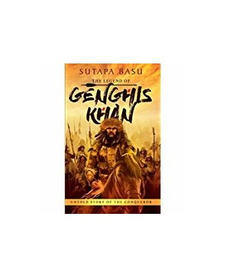 The Legend Of Genghis Khan: Untold Story Of The Conqueror
