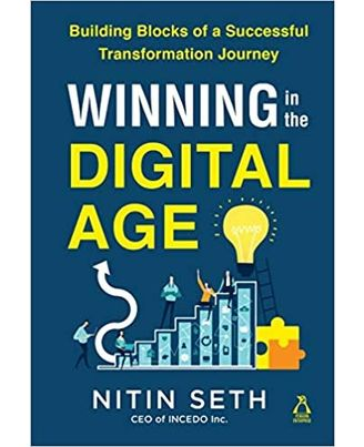 Winning In The Digital Age: Building Blocks Of A Successful Transformation Journey