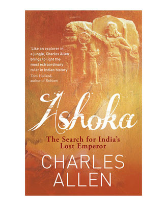 Ashoka: The Search For India s Lost Emperor