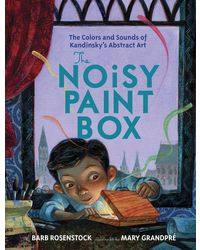 The Noisy Paint Box: The Colors and Soun