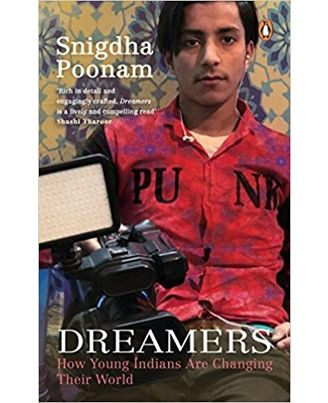 Dreamers: How Young Indians Are Changing Their World