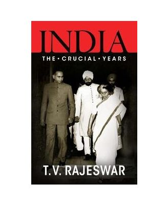 India: The Crucial Years