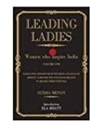Leading Ladies: Women Who Inspire India