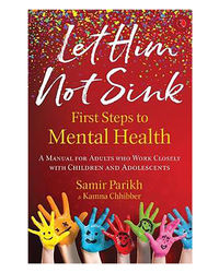 Let Him Not Sink- The First Steps To Mental Health