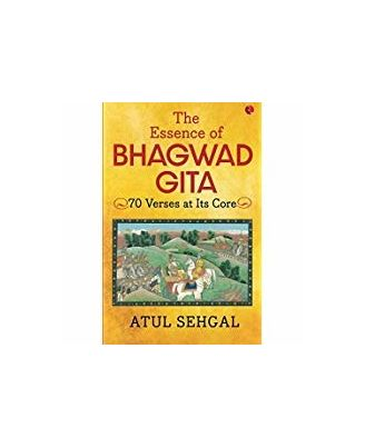 The Essence Of Bhagwadgita: 70 Verses At Its Core