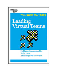 Leading Virtual Teams (Hbr 20- Minute Manager Series)