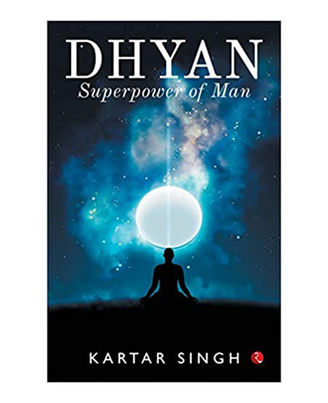 Dhyan: Superpower Of Man