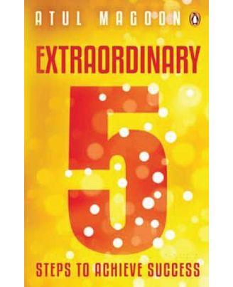Extraordinary: 5 Steps To Achieve Success