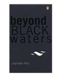 Beyond Black Waters