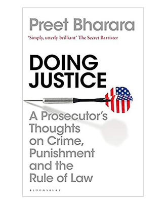 Doing Justice: A Prosecutor