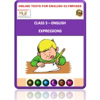 Class 3, Expressions, Online test for English Olympiad