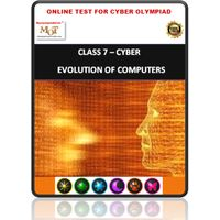 Class 7, Evolution of computers, Online test for Cyber Olympiad