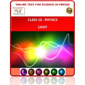 Class 10, Physics- light, online test for Science Olympiad