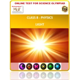 Class 8, Physics- Light, Online test for Science Olympiad