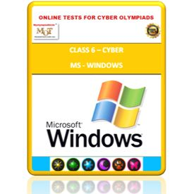 Class 6, MS Windows, Online test for Cyber Olympiad