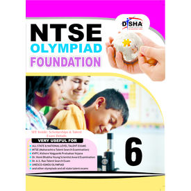 Class 6- Foundation guide for NTSE / Olympiads