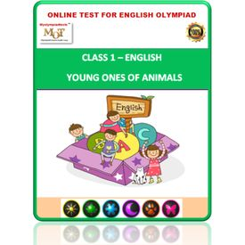 Class 1- Young ones of animals- Online test for English Olympiad