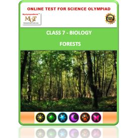 Class 7, Forests, Online test for Science Olympiad