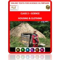 Class 2, Housing & Clothing, Online test for Science Olympiad