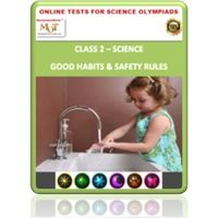 Class 2, Good habits & Safety rules, Online test for Science Olympiad