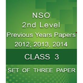 Class 3- National Science Olympiad (NSO) 2nd Level Previous Year Question Paper- 2012, 2013, 2014