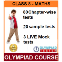Class 8 Maths Olympiad Course with 100 Online tests (Chapter- wise, sample and LIVE MOCK)