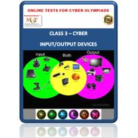 Class 3, Input & Output devices, Online test for Cyber Olympiad