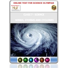 Class 7, Winds storms & cyclones, Online test for Science Olympiad