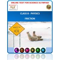 Class 8, Physics- Friction, Online test for Science Olympiad