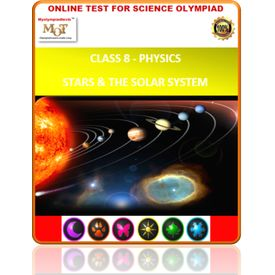 Class 8, Physics- Stars & The solar system, Online test for Science Olympiad