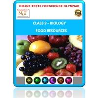 Class 9, Food resources, Online test for Science Olympiad