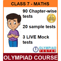 Class 7 Maths Olympiad Course with 110 Online tests (Chapter- wise, Sample and LIVE mock)