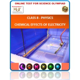 Class 8, Physics- Chemical effects of electric current, Online test for Science Olympiad