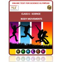 Class 6, Body movements, Online test for Science Olympiad