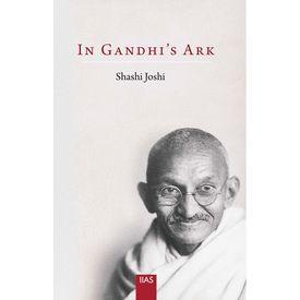 In Gandhi s Ark