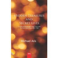 Hidden Treasures and Secret Lives: A study of Pemalingpa (1450- 1521) and the sixth Dalai Lama (1683- 1706)