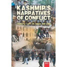 Kashmirí s Narratives of Conflict: Identity Lost in Space and Time