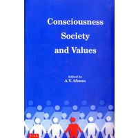 Consciousness, Society and Values