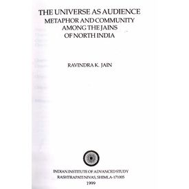 The Universe as Audienceñ Metaphor and Community among the Jains of North India