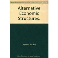 Alternative Economic Structures