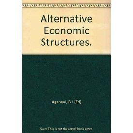 Alternative Economic Structures