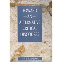 Towards an Alternative Critical Discourse