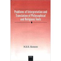Problems of Interpretation and Translation of Philosophical and Religious Texts