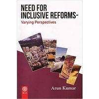 Need For Inclusive Reforms- Varying Perspectives
