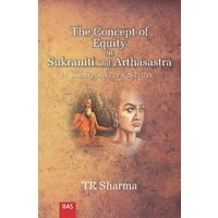 The Concept of Equity in Sukraniti and Arthasastra: A Comparative Study