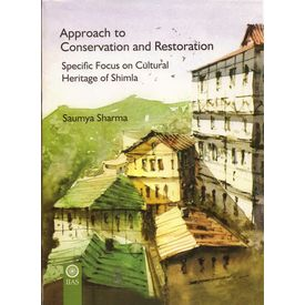 Approach to Conservation and Restoration: Specific focus on Cultural Heritage of Shimla