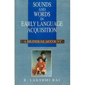 Sounds and Words in Early Language Acquisition: A Bilingual Account