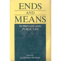 Ends and Means in Private and Public Life