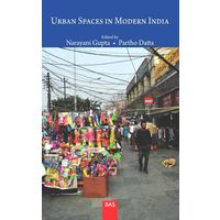Urban Spaces In Modern India