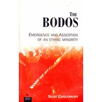 The Bodos: Emergence and Assertion of an Ethnic Minority